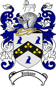 Jackson Coat of Arms / Jackson Family Crest - JACKSON was a baptismal name 'the son of John' from the popular nickname Jake. This surname, one of the twenty five commonest in England, was brought to . Jackson Family, Family Crest, Crests, Coat Of Arms, Art Drawings, Drawing Art, Family History, Art Projects