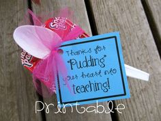 Teacher Gifts : Printable- PDF- Pudding your Heart into Teaching- Teacher Appreciation Idea Staff Gifts, Volunteer Gifts, Student Gifts, Gag Gifts, Hostess Gifts, Nurse Gifts, Customer Service Week, Just In Case, Just For You