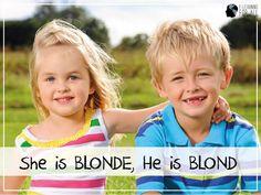 """A palavra """"blond"""" tem femenino e masculino em inglês, sabia?"""
