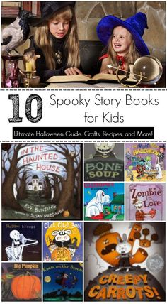 10 Spooky Story Books for Kids -- Ultimate Halloween Guide with Crafts, Recipes, and More!
