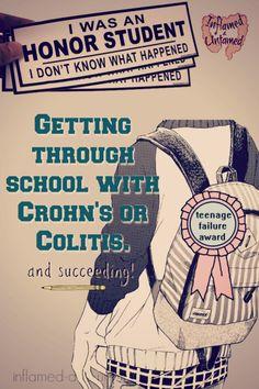 It's not always easy to get through school with Crohn's or UC. #IBD #crohns #UC #colitis #inflamedanduntamed #pediatric #teen