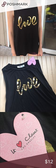 "Love Black Tank Top Says ""love"" in gold writing Brand: It ❤️ Closet Los Angeles Size: Small or Medium Is brand new with tags and has no stains or rips. In excellent condition. Is made of 95% rayon and 5% spandex and is very soft It Closet Los Angeles Tops Tank Tops"