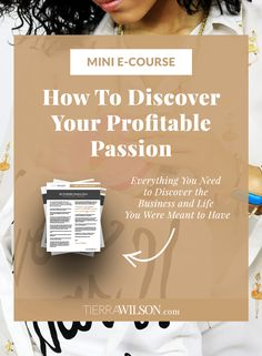 MINI eCOURSE: How To Discover Your Profitable Passion and Kick Start the Business and Life You Were Meant to Have. Take this mini eCourse and strategically discover your passions, find your ideal customer, and develop products and services that appeal to them. Save this pin to take the course later or click to download now.   Entrepreneur ideas, business launch, business startup, how to start a business.