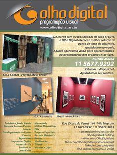 Galeria de Olho Digital Programação Visual - Exposicao_od@odexpo.com.br - Faça uma consulta! 11 56779292/11 992201982 www.odexpo.com.br