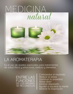 La aromaterapia es una opción para relajarte y conectarte con la buena energía.