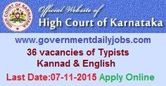 KARNATAKA HIGH COURT RECRUITMENT 2015 TYPIST VACANCIES ~ Government Daily Jobs