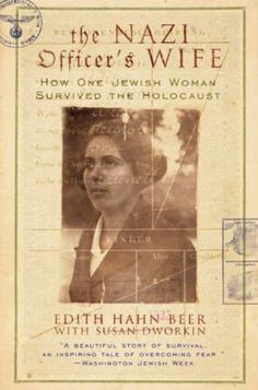 AMAZING TRUE STORY ~ The Nazi Officer's Wife: How One Jewish Woman Survived the Holocaust ~ Edith Hahn was an outspoken young woman in Vienna forced into a ghetto and then a labor camp. When she returned home months later, she became a hunted woman and went underground. She emerged in Munich as Grete Denner. There she met a Nazi Party member who fell in love with her. Despite Edith's protests and even her eventual confession that she was Jewish, he married her and kept her identity a secret.