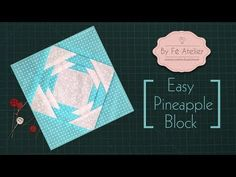 Patchwork ::: Mini Bloco - Easy Pineapple Block - By Fê Atelier - YouTube