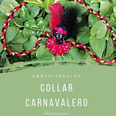 Collar carnavalero Disponible #diseñosunicosyeconomicos  #negritapuloy #carnavaldebarranquilla  #belaccesorios Foto: @rochytp