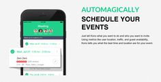 Coordinating schedules for groups has always been challenging. With so many meetings to attend, the calendar can fill up rather quickly. Finding an open time slot that other attendees share often presents a logistical nightmare. Up until now, only the elite among business people had access to a personal assistant to solve this puzzle and organize everything. Kono's AI scheduling app makes it possible for all of us to have our very own assistant right on our mobile device.