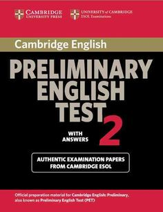 Cambridge Preliminary English Test 4 Student's Book with Answers: Examination Papers from the University of Cambridge ESOL Examinations (PET Practice Tests) English Learning Books, English Books Pdf, Teaching English, Learn English, Cambridge Pet, Cambridge Exams, Cambridge English, English Exam, English Lessons