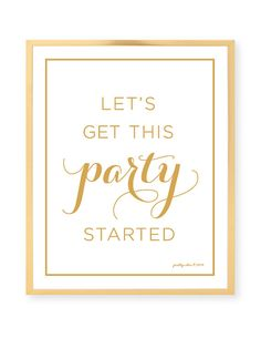 Let's Get This Party Started Art Print - Bar Cart - Cocktail - Party Sign - Bachelorette - Cocktail - Fun - Bar - Gold - Wall Art