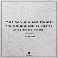 Shayed humne bhi maaf kar diya kya pata iss zindegi ka kal ho Na ho. Shyari Quotes, Lyric Quotes, True Quotes, Words Quotes, Motivational Quotes, Inspirational Quotes, Sayings, Famous Quotes, Random Quotes