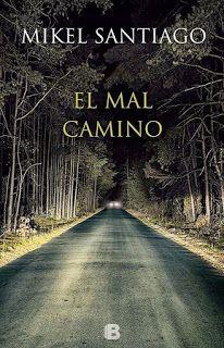 Los libros de Dánae: El mal camino.- Mikel Santiago