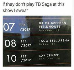 Man I would enjoy seeing Tb saga live tho fr