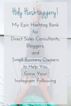 Best Instagram hashtags for direct sales, small business and bloggers. Direct sales consultants, boutique business
