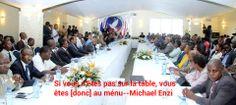 Si vous n'êtes pas sur la table, vous ête au ménu--If you're not at the table, you're on the menu. Michael Enzi
