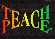 """creative-education: """" A great concept represented by a excellent graphic! As it applies to public schools, peace might be considered harmony in relationships. There is no peace in public education. Life Quotes Love, Me Quotes, Quotable Quotes, Peace Quotes, Strong Quotes, Random Quotes, Give Peace A Chance, Les Religions, A Course In Miracles"""
