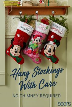 There's more than one way to hang holiday stockings. Whether you hang them from hooks, a banister, a decorative stand or a chimney, one thing's for sure – they will add instant cheer to your home. From classic designs to Disney favorites, find stockings just right for your family at Sears.