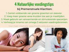 4 natuurlijke voedingstips bij PMS en/of premenstruele klachten. Het waarom weten van deze voedingstips? Ga naar:  http://www.finestfood4bodyandsoul.com/gratis-natuurlijke-gezondheids-tips.html #PMSklachtenvoeding #premenstrueleklachten #voedingstips