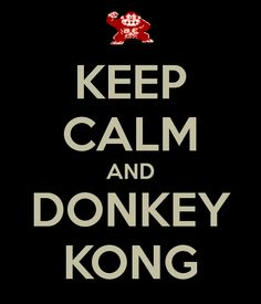 http://sd.keepcalm-o-matic.co.uk/i/keep-calm-and-donkey-kong-3.png