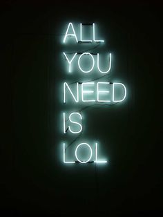 All you need is lol 3D typography type light up