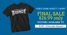 Discover Video Game Addict And Hoddies T-Shirt, a custom product made just for you by Teespring. - Video Game Addict t-shirt. Many colors! Twitch Hoodie, Hoodies, Sweatshirts, Order Prints, Video Game, Addiction, Just For You, Games, Colors