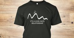 Cycling: Love / Hate Relationship.  Get this great bike t-shirt now for only $19.99.    Join the Teespring campaign and pre-order yours now.  50 pre-orders and your shirt will be shipped!