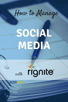 How to Manage Social Media With Rignite via @iancleary