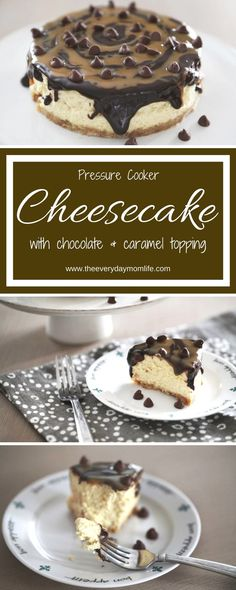 Pressure Cooker Cheesecake With Chocolate & Caramel Topping