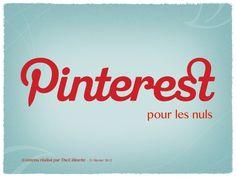 pinterest-pour-les-nuls by Céline Camoun via Slideshare