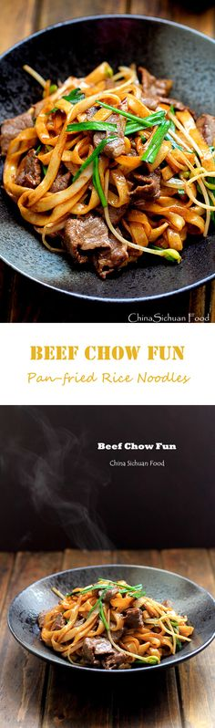 Beef chow fun--pan-fried rice sticks with beef