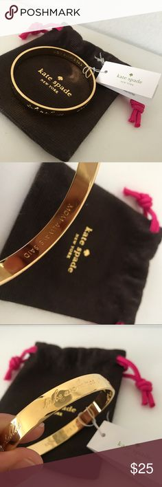 """Kate Spade Bangle Kate Spade Mom always said Bangle. Never used. Brand new. The inside is engraved with """"mom always said"""" while the outside words are """"have courage"""", """"wear sunscreen"""", """"eat your vegetables"""" """"take a chance"""" """"don't forget to floss"""" let me know if you have any questions. kate spade Jewelry Bracelets"""