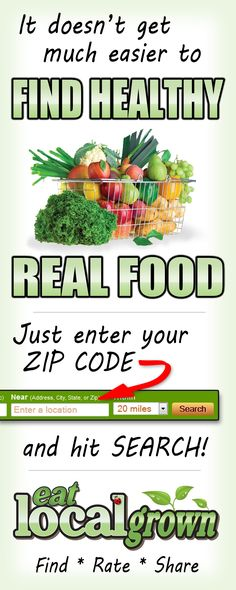 Find, Rate & Share Locally Grown Food at http://eatlocalgrown.com! Please Re-Pin for friends and family, support #local #realfood
