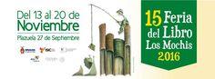 15 Feria del Libro Los Mochis 2016, del 13 al 20 de Noviembre. Plazuela 27 de Septiembre. Eventos gratuitos. Consulta cartelera en www.culturasinaloa.gob.mx