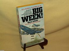 Big Week by Glenn Infield Pinnacle 40-519-7 2nd Print March 1979 WWII Luftwaffe