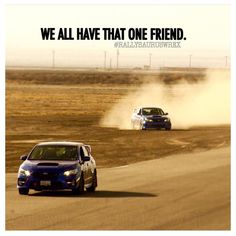 Subaru, I just so happened to be that friend :p