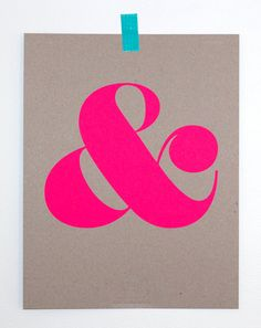 not quite tired of the whole ampersand thing yet - love this one in neon pink, screenprinted onto card stock