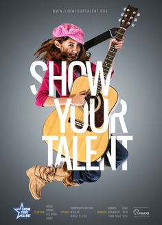 Show Your talent poster. by ismail Abay, www.maverai.com