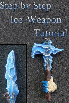 Cosplay DIY - A whole tutorial on making ice weapons. This could very well come in handy for a cosplay costume