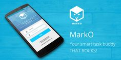 Have you heard about MarkO – Your Smart Task Buddy