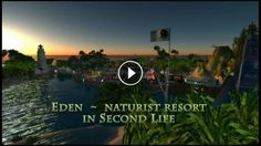Eden Naturist Resort and Estate in Second Life WEB: http://www.tinyurl.com/edennaturistes... Eden Naturist Resort and Estate is thé Second Life...