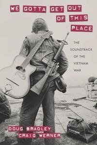 We Gotta Get Out of This Place : The Soundtrack of the Vietnam War screenshot
