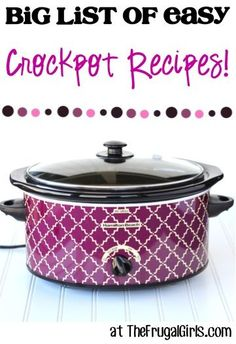 BIG List of Easy Crockpot Recipes! ~ from TheFrugalGirls.com ~ Go grab your Slow Cooker... you'll LOVE these simple and seriously delicious Recipes!! #slowcooker #recipe #thefrugalgirls