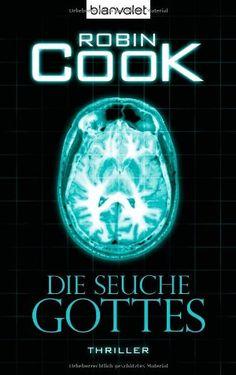 Die Seuche Gottes: Thriller von Robin Cook http://www.amazon.de/dp/3442371589/ref=cm_sw_r_pi_dp_qP3zwb1R3TN55