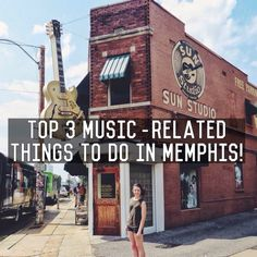 Top 3 Music-Related Things To Do In Memphis by Endlessly Exploring
