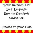 """This is the Novice Low World Language Essential Standards """"I Can"""" statement posters.  They are in Red and Yellow to match with Spanish and German f..."""