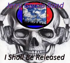 I Shall Be Released ,,Jerry Garcia Band http://youtu.be/Q5kWxrss388