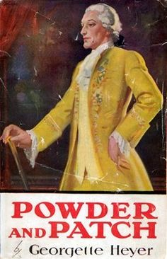 by Heinemann, 1930 (second printing), Powder and Patch by Georgette Heyer Book Cover Art, Book Covers, Georgette Heyer, World Of Books, Her World, Her Brother, Historical Romance, Love Book, Writing A Book