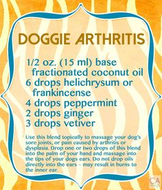 essential oils for the dogs' arthritis for when I'm out of panaway.